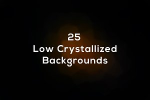25 Low Crystallized Backgrounds