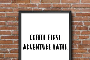 Wall art: Coffee first, quote, print