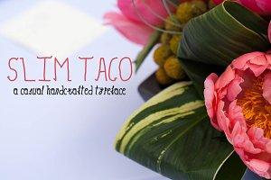 Slimtaco Font