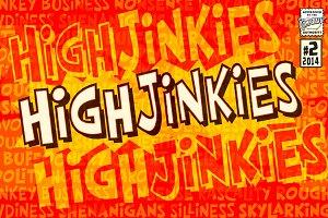 High Jinkies