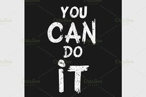 quote You Can Do It
