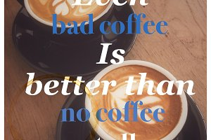 Coffee inspirational quotation