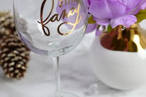 'Stay Fancy' Wine Glass Styled Stock