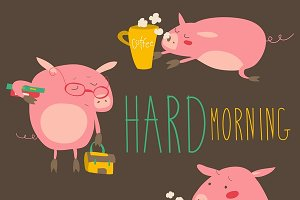 Pigs about hard awaking with coffee