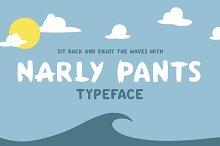 Narly Pants