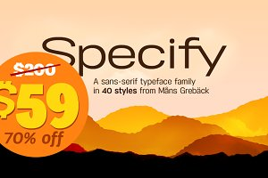 Specify - 70% off! 40 fonts!