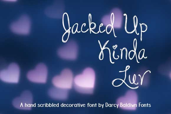 DJB Jacked Up Kinda Luv Font in Display Fonts