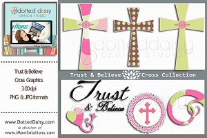 Trust & Believe Digital Crosses