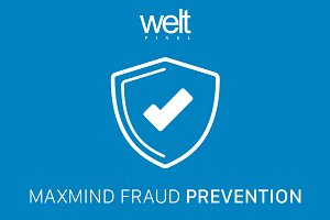 Maxmind Fraud Prevention Magento 2