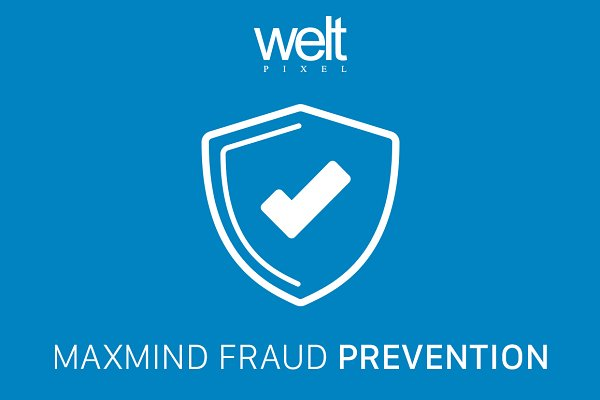 Magento Themes: WeltPixel - Maxmind Fraud Prevention Magento 2