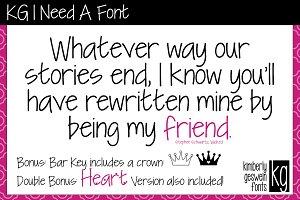 KG I Need A Font