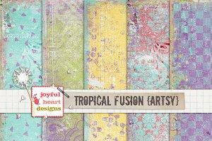 Tropical Fusion {artsy}