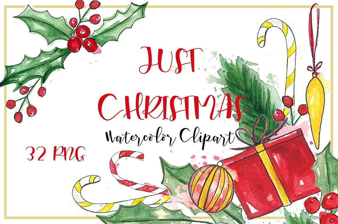 Just Christmas Watercolor Clipart Illustrations