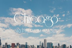 Chicago ~ 40 Premium Images