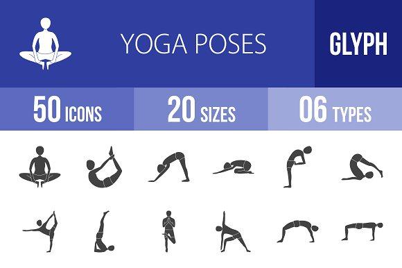 50 Yoga Poses Glyph Icons Creative Market