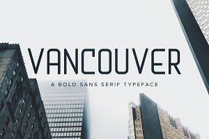 Vancouver | A Bold Sans Serif