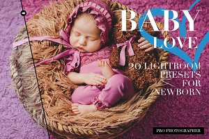 Baby Love Lightroom Presets