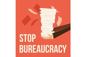 Stop bureaucracy