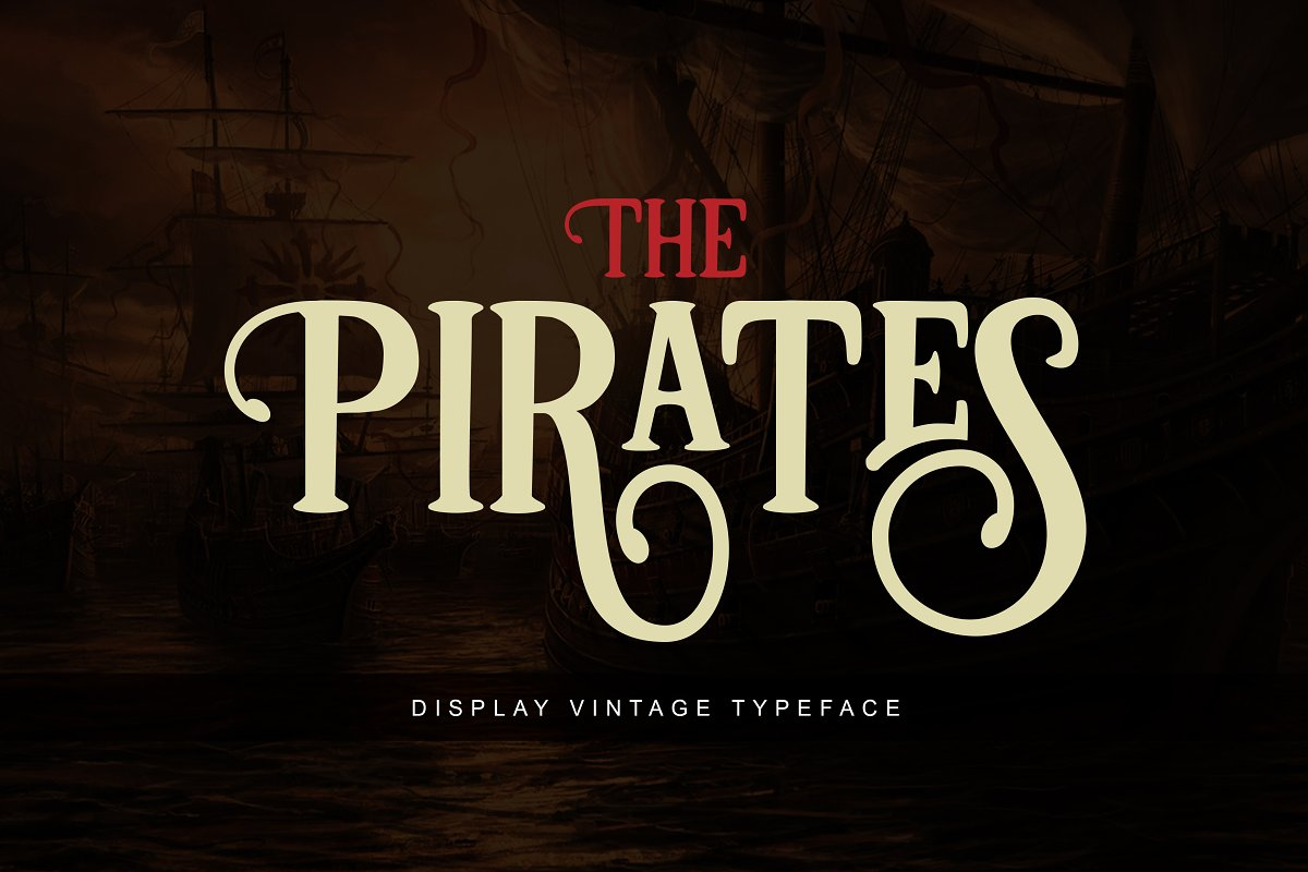 Pirates ~ Display Fonts ~ Creative Market