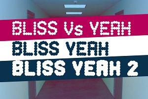 Bliss Yeah - font 3 weight