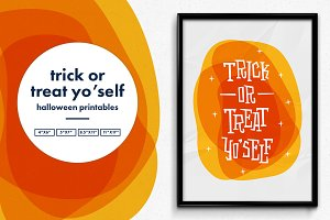 Trick or Treat Yo'Self Printable