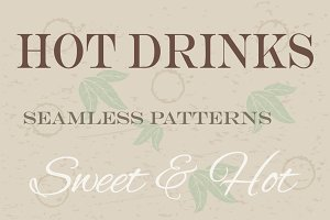 Hot drinks seamless patterns