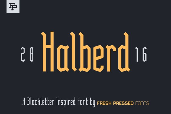 Blackletter Fonts: Fresh Pressed Fonts - Halberd Display Font
