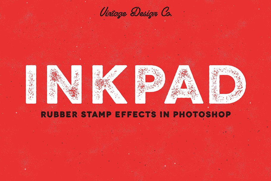 06b97f888404c InkPad - Rubber Stamp Effects ~ Photoshop Add-Ons ~ Creative Market