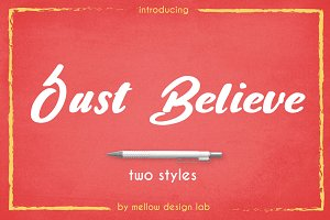 Just Believe - two styles