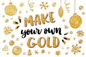 Make you own Christmas gold!