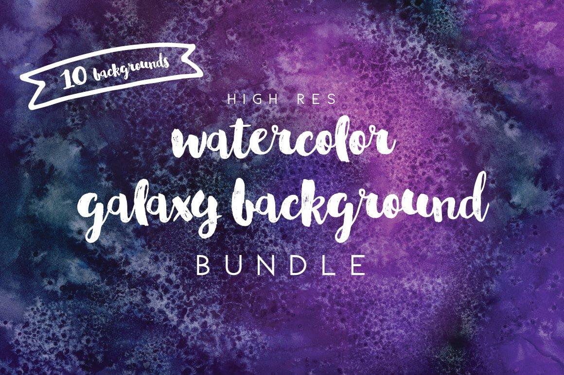 Galaxy watercolor background bundle textures creative market toneelgroepblik Choice Image