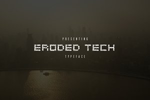 Eroded Tech Typeface