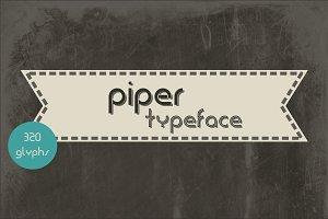 Piper Typeface