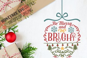 Be Merry and Bright Ornament