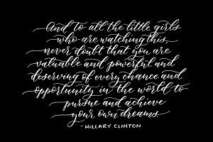 Calligraphy Quote - Hillary Clinton