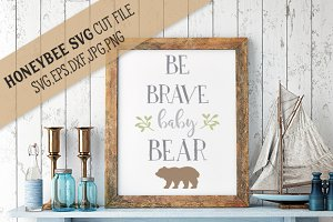Be Brave Baby Bear