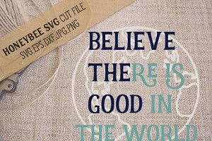 Believe The Good