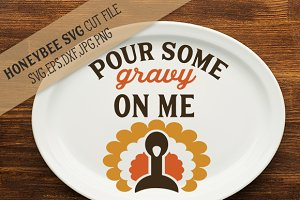 Pour Some Gravy On Me svg