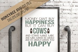 Cows Can Buy Happiness