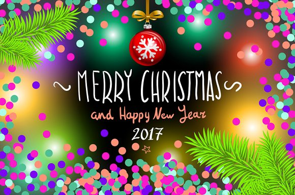 Merry Christmas Happy New Year 2017 ~ Graphics ~ Creative Market