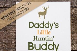 Daddy's Little Huntin' Buddy