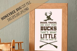 Ducks, Trucks and Eight Point Bucks