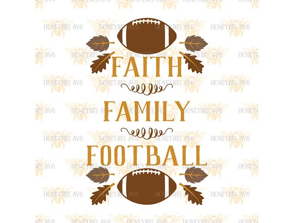 10+ Faith Family Football Fall Svg And Dxf Cut File Image