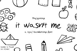 It wasn't me - Handwritten Font