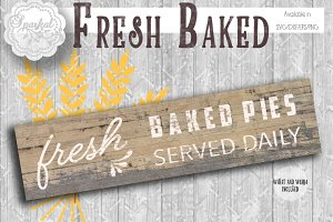 Fresh Baked Pies Served Daily ~ SVG