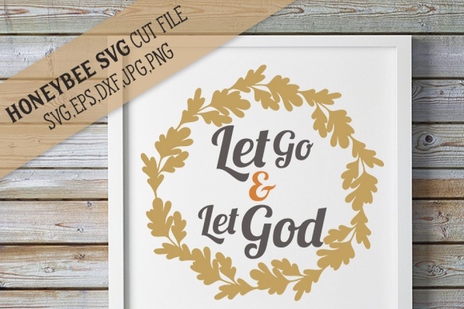 Let Go And Let God Svg Creative Daddy