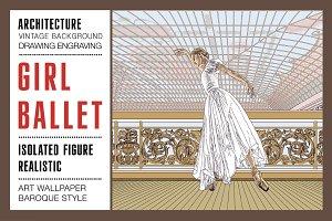 Girl Ballet Architecture Interior