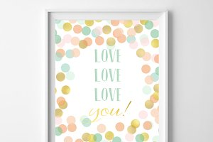 Love, Love, Love You! 8x10 Printable
