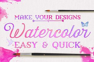 Watercolor - Make it Quick & Easy