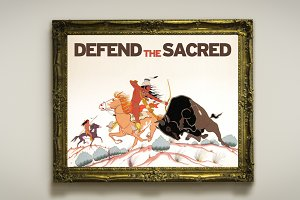 Standing Rock - Defend The Sacred